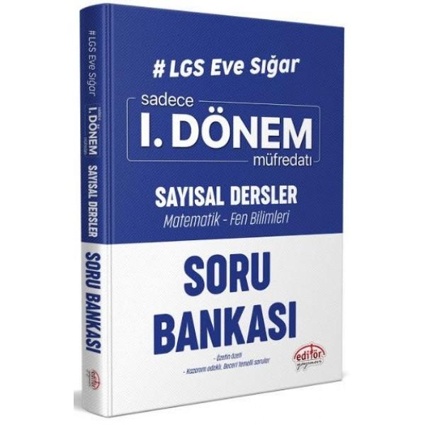 Editör Yayınevi Lgs Eve Sığar 1. Dönem Sayısal Dersler Soru Bankası
