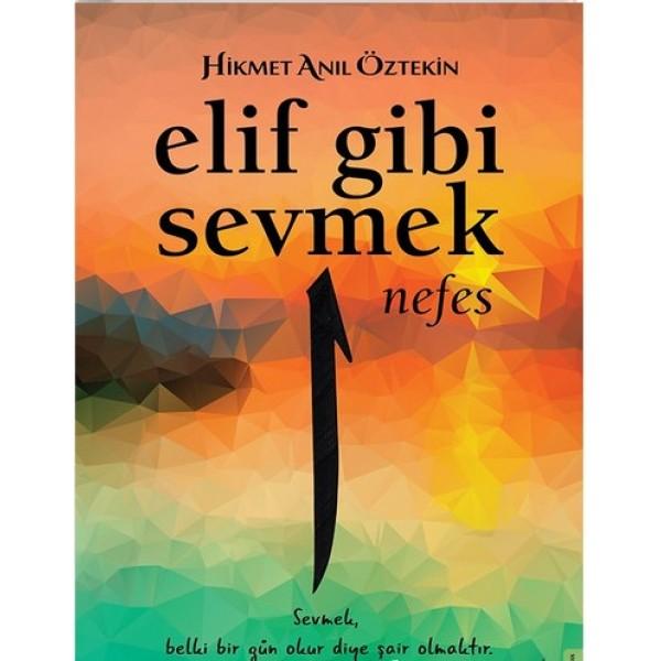 Elif Gibi Sevmek I  - Nefes