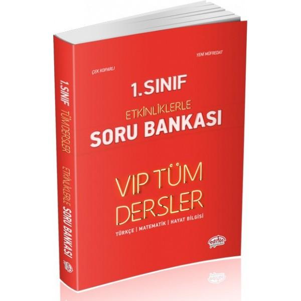 Editör 1. Sınıf VIP Tüm Dersler Etkinliklerle Soru Bankası