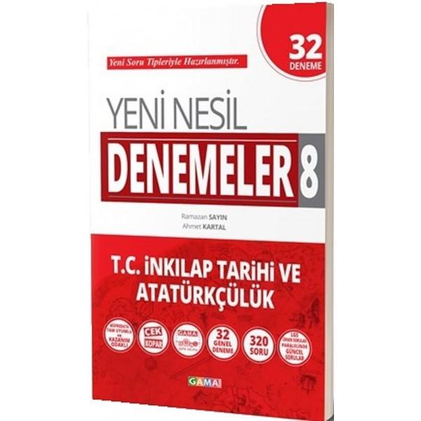 8.Sınıf LGS TC.İnkilap Tarihi ve Atatürkçülük Yeni Nesil 32 Genel Deneme Gama Yayınları