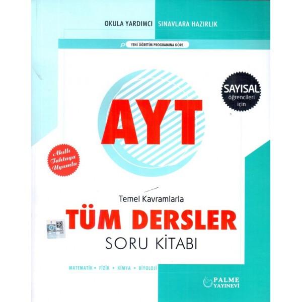 Palme Yayınları AYT Sayısal Temel Kavramlarla Tüm Dersler Soru Kitabı